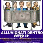 Raduno Amici Miei - Alluvionati Dentro Atto II.