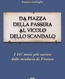 Recensione: Da piazza della Passera al vicolo dello Scandalo.