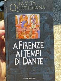 Viaggio indietro nel tempo nella Firenze di Dante: 1° parte