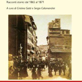Recensione: Accadeva in Firenze capitale. Racconti storici dal 1865 al 1871